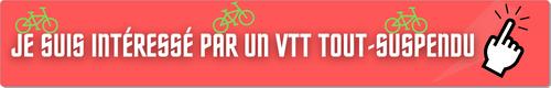 Je suis intéressé par un VTT tout-suspendu